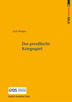 Das preußische Kriegsspiel - Wintjes, Jorit