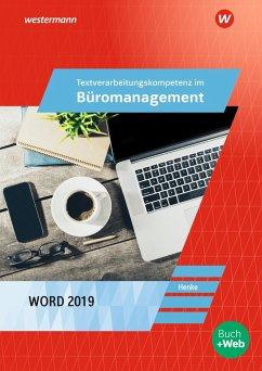 Textverarbeitungskompetenzen im Büromanagement mit Word 2019. Schülerband - Henke, Karl Wilhelm