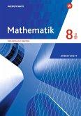 Mathematik 8. Arbeitsheft WPF II/III mit Lösungen. Realschulen. Bayern