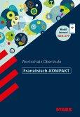 STARK Französisch-KOMPAKT - Wortschatz Oberstufe