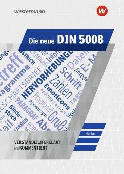 Die neue DIN 5008. Schülerband - Henke, Karl Wilhelm
