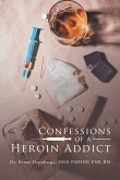 Confessions of a Heroin Addict