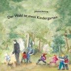 Der Wald ist mein Kindergarten