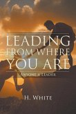 Leading From Where You Are