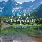 Tranquility Through Mindfulness