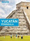 Moon Yucatán Peninsula (eBook, ePUB)