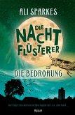 Die Bedrohung / Die Nachtflüsterer Bd.2 (eBook, ePUB)