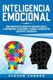 Inteligencia Emocional: Cómo aumentar su EQ, mejorar sus habilidades sociales, la autoconciencia, las relaciones, el carisma, la autodisciplina, ser empático y aprender PNL (eBook, ePUB)