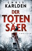Der Totensäer: Thriller (eBook, ePUB)