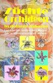Züchte Orchideen in deinem Zuhause. Lebe in der exotischen Magie der aristokratischsten Blume. (eBook, ePUB)