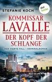 Der Kopf der Schlange / Kommissar Lavalle Bd.4 (eBook, ePUB)
