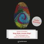Kluge Köpfe, krumme Wege? (MP3-Download)