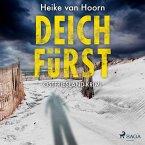 Deichfürst: Ostfriesland-Krimi (Ein Fall für Kommissar Möllenkamp 1) (MP3-Download)