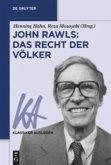 John Rawls: Das Recht der Völker