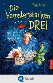 Die hamsterstarken Drei 1 (eBook, ePUB)