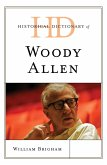 Historical Dictionary of Woody Allen (eBook, ePUB)