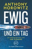 James Bond: Ewig und ein Tag (eBook, ePUB)
