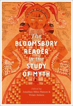 The Bloomsbury Reader in the Study of Myth (eBook, ePUB)