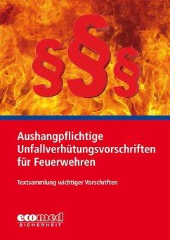 Aushangpflichtige Unfallverhütungsvorschriften für Feuerwehren - ecomed-Storck GmbH