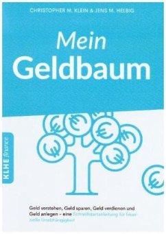 Mein Geldbaum - Helbig, Jens; Klein, Christopher