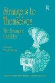 Strangers to Themselves: The Byzantine Outsider (eBook, ePUB)