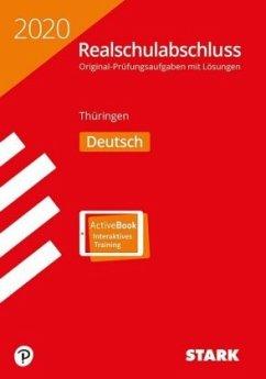 STARK Original-Prüfungen Realschulabschluss 2020 - Deutsch - Thüringen