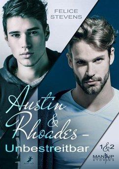 Austin & Rhoades - Unbestreitbar - Stevens, Felice