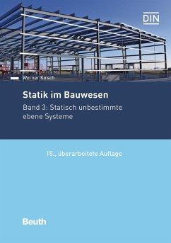 Statik im Bauwesen - Kirsch, Werner
