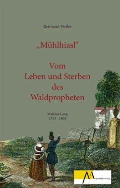 Mühlhiasl Film