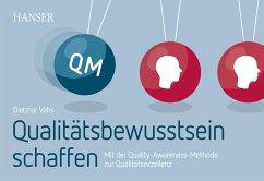 Qualitätsbewusstsein schaffen (eBook, PDF) - Vahs, Dietmar