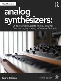 Analog Synthesizers: Understanding, Performing, Buying (eBook, PDF)