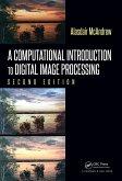 A Computational Introduction to Digital Image Processing (eBook, PDF)