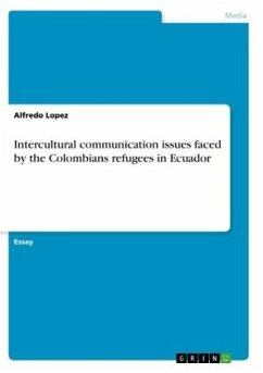 Intercultural communication issues faced by the Colombians refugees in Ecuador