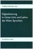 Digitalisierung in Unterricht und Lehre der Alten Sprachen
