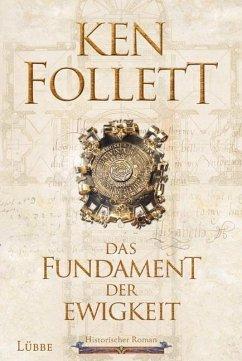 Das Fundament der Ewigkeit / Kingsbridge Bd.3 (Mängelexemplar) - Follett, Ken