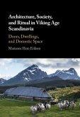 Architecture, Society, and Ritual in Viking Age Scandinavia (eBook, ePUB)