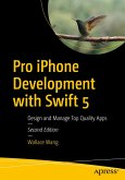 Pro iPhone Development with Swift 5 (eBook, PDF)