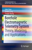 Borehole Electromagnetic Telemetry System (eBook, PDF)