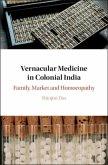 Vernacular Medicine in Colonial India (eBook, PDF)
