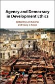 Agency and Democracy in Development Ethics (eBook, ePUB)