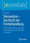 Telemedizin - Das Recht der Fernbehandlung (eBook, PDF)