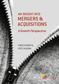 An Insight into Mergers and Acquisitions (eBook, PDF)