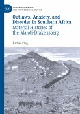 Outlaws, Anxiety, and Disorder in Southern Africa (eBook, PDF)