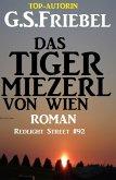 Das Tigermiezerl von Wien: Redlight Street #92 (eBook, ePUB)