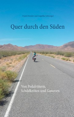 Quer durch den Süden (eBook, ePUB)