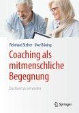 Coaching als mitmenschliche Begegnung (eBook, PDF)