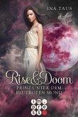 Prinz unter dem blutroten Mond / Rise & Doom Bd.2