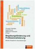 Begabungsförderung und Professionalisierung
