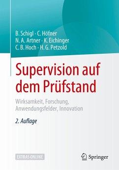 Supervision auf dem Prüfstand - Schigl, Brigitte;Höfner, Claudia;Artner, Noah A.