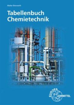 Tabellenbuch Chemietechnik - Bierwerth, Walter